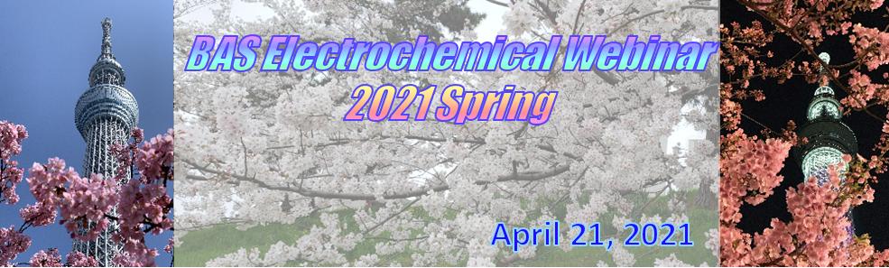 BAS Electrochemical Webinar 2021 January